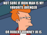 not sure if iron man is my favorite avenger