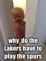why  do the Lakers have to play the spurs