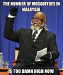 the number of mosquitoes in malaysia