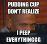 pudding cup don't realize